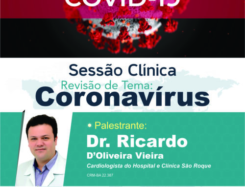 "Sessão Clínica – Revisão de Tema: Coronavírus ""COVID-19"""